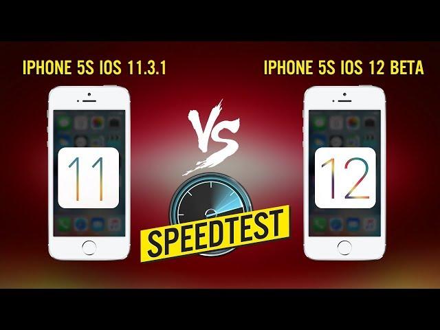 iPhone 5S cập nhật iOS 12 Beta đối đầu hiệu năng iOS 11.3.1 - Kết quả ra sao?