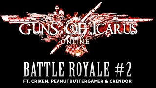 Guns of Icarus Battle Royale pt. 2 [Sponsored]