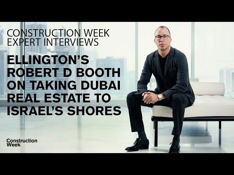 Ellington's Robert Booth On Taking Dubai Real Estate To Israeli Shores
