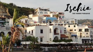 Ischia The Hidden Paradise. part I. Sant'Angelo,Panza,Casamicciola(TravellingFromNaples+Travel info)