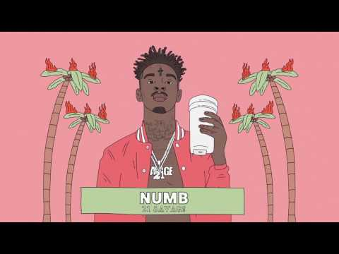 21 Savage - Numb (Official Audio)