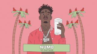 21 Savage Numb Official Audio