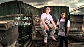 Mt Eden Dubstep - Still Alive - HQ