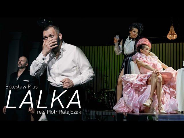 LALKA, reż. Piotr Ratajczak