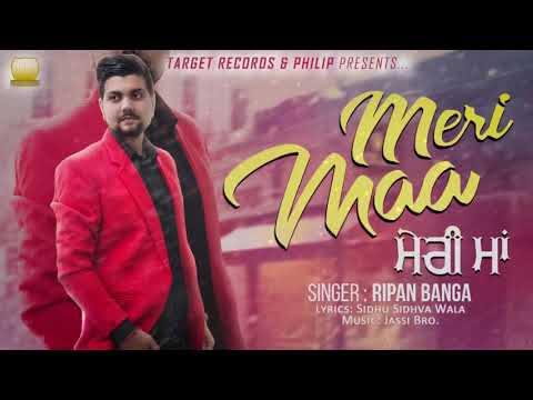 Meri Maa | Ripan Banga | Target Records | Latest Punjabi Songs 2018 Mp3