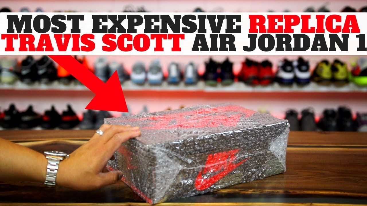 purchase cheap 614e3 c1e56 I BOUGHT The MOST EXPENSIVE REPLICA TRAVIS SCOTT AIR JORDAN 1, THIS IS WHAT  I GOT..