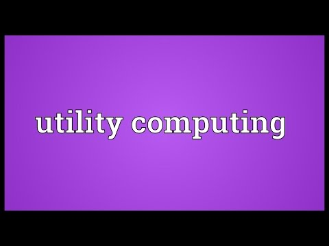 Utility computing Meaning