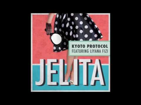 Kyoto Protocol - Jelita (Beautiful) ft. Liyana Fizi