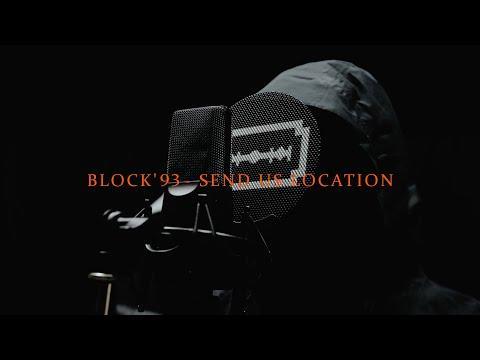 BLOCK '93 - SEND US LOCATION