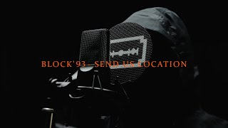 BLOCK '93 - SEND US LOCATION