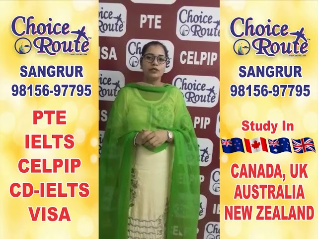 Congratulation Simarpal Kaur - Choice Route is the Best PTE and IELTS institute in Sangrur City.