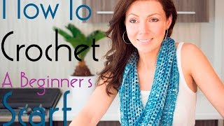 How to Crochet a Beginner's Infinity Scarf