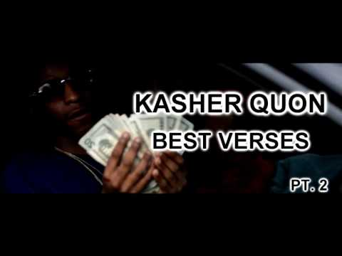 Kasher Quon - Best Verses Pt. 2