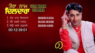 Dharampreet | Tera Naam Dildara | Jukebox | Goyal Music Punjabi Sad Songs