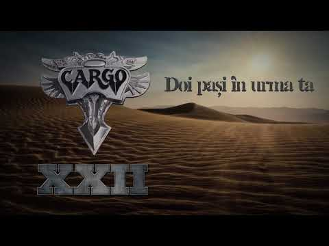 Cargo - Doi pasi in urma ta (Official Audio)