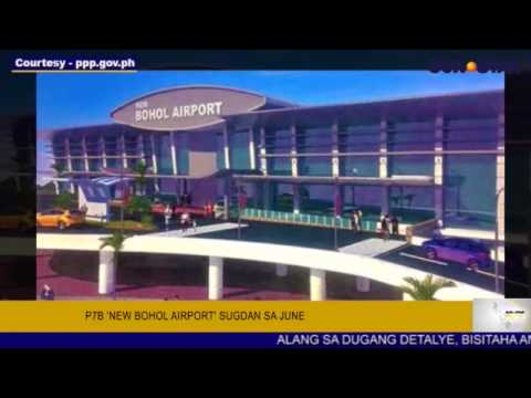 p7b 'new bohol airport' sugda'g tukod sa june