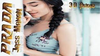 PRADA - JASS MANAK (3D Punjabi Audio) Satti Dhillon   Latest Punjabi Song 2018  