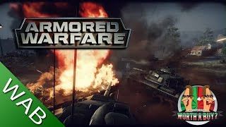 Armored Warfare Review - Worth a Buy?