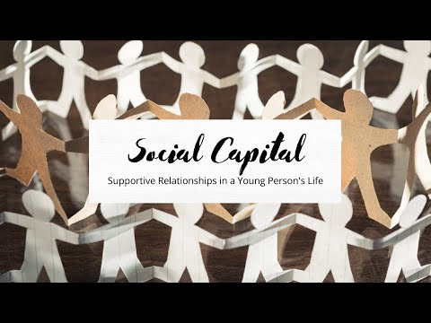 Social Capital: Building Networks of Support for Young People Affected by Foster Care