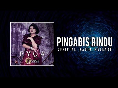 Eyqa - Pingabis Rindu (Official Audio Release)