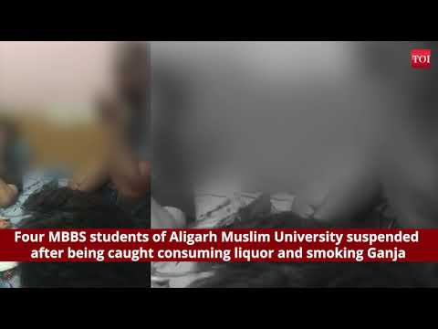 Four MBBS students of Aligarh Muslim University suspended after being caught smoking Ganja