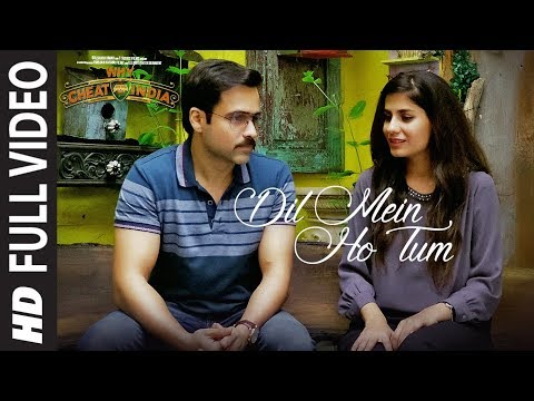 full-song:-dil-mein-ho-tum-|-why-cheat-india-|-emraan-hashmi,-shreya-d-|rochak-k,-armaan-m,-bappi-l