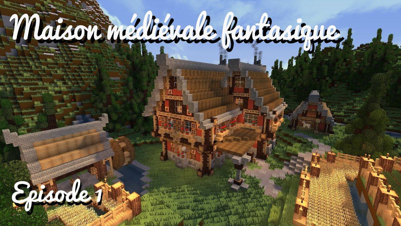 Construire une maison m di vale fantastique ep 01 la base faire un mouli - Construire une cite medievale ...