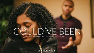 Could've Been (2020)   Short Film
