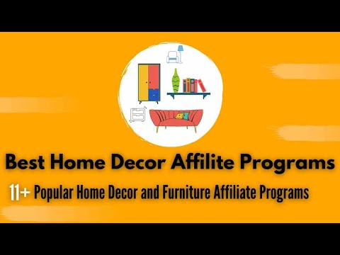 11 Best Home Decor Affiliate Programs