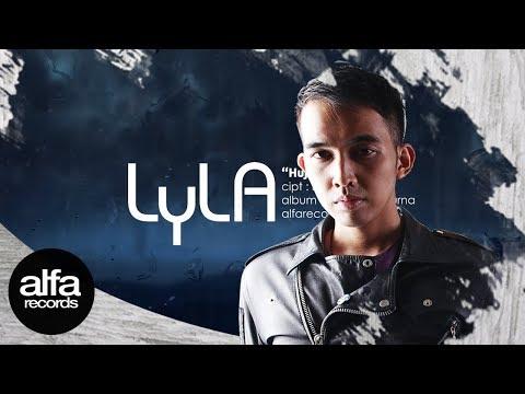 Lyla - Hujan [ Lirik]