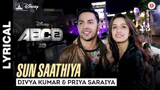 Sun Saathiya - Song with Lyrics - Disney