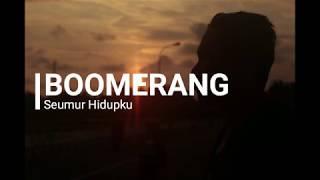 Gambar cover Boomerang - Seumur Hidupku [ Lirik ]