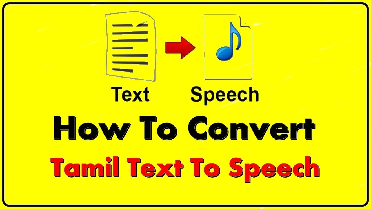 how to convert tamil text to speech - tamil text to speech - tamil text to  speech engine