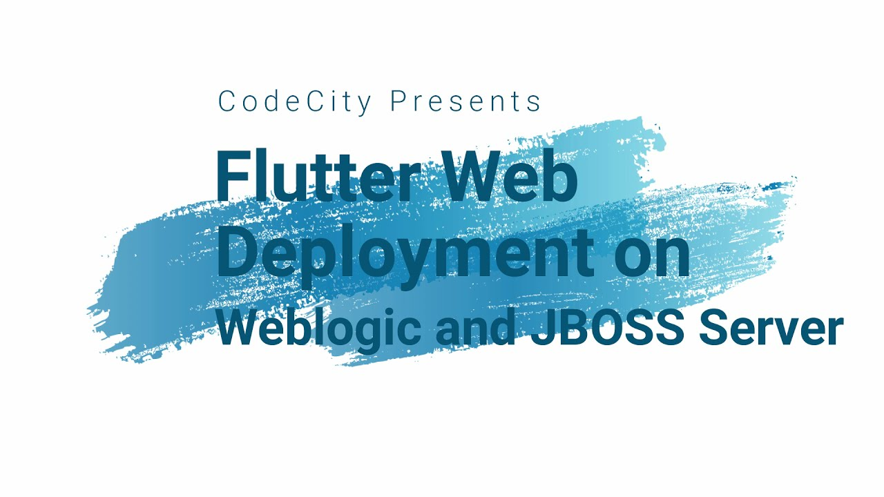 Flutter Web Deployment on Weblogic and JBOSS Server