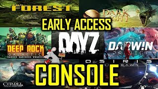 7 GAMES COMING TO CONSOLE - DAYZ - THE FOREST - CITADELS - DARK AND LIGHT - PLUS MORE
