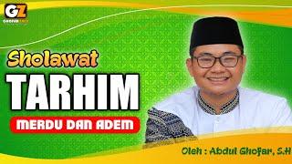 Download Sholawat Tarhim Merdu Dan Adem sebelum Subuh