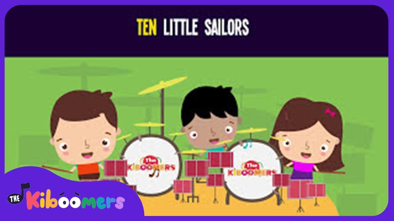 Ten Little Sailors Song for Kids | Nursery Rhymes for Children | The Kiboomers