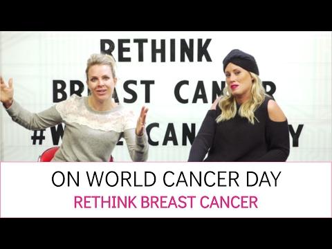 On World Cancer Day - Rethink Breast Cancer