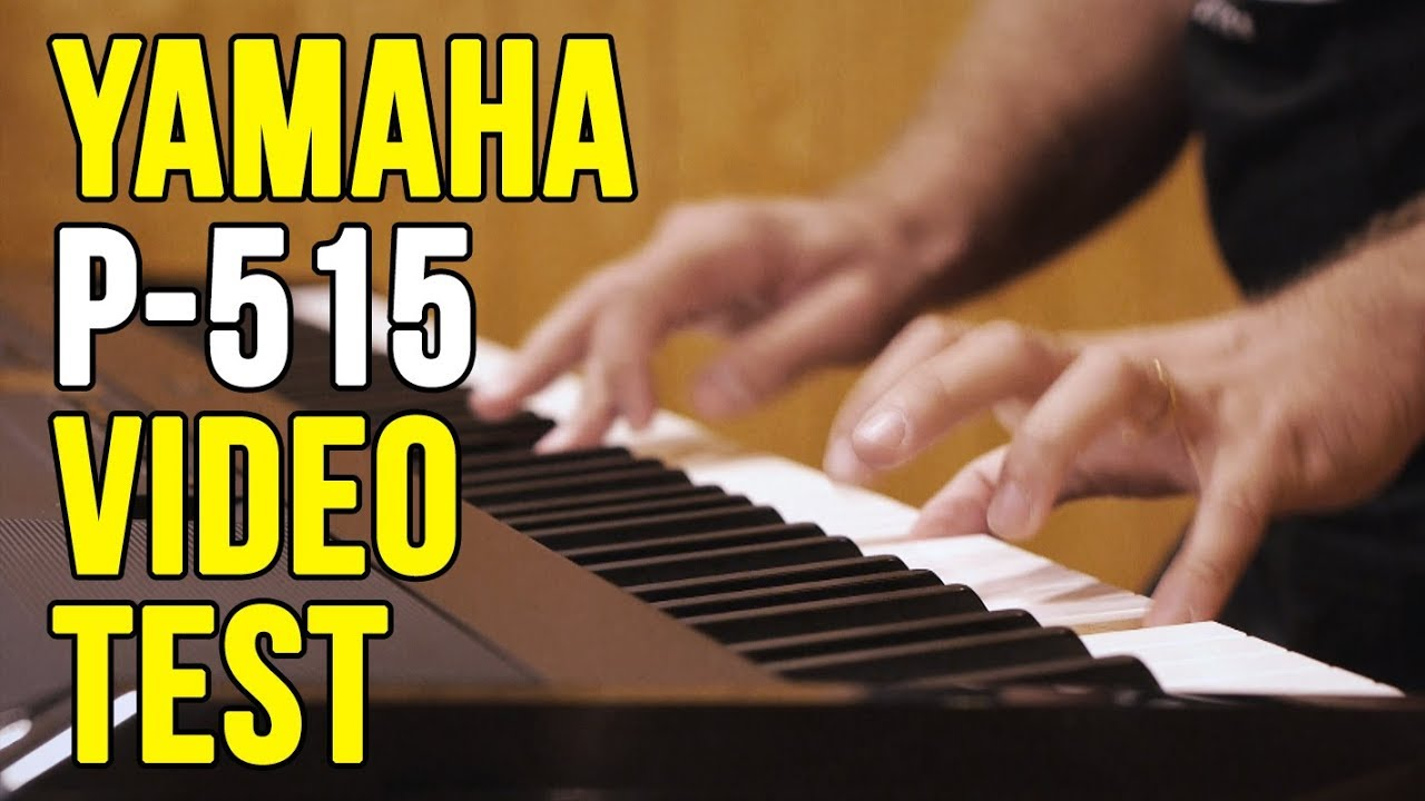 yamaha p 515 digital piano video test youtube. Black Bedroom Furniture Sets. Home Design Ideas
