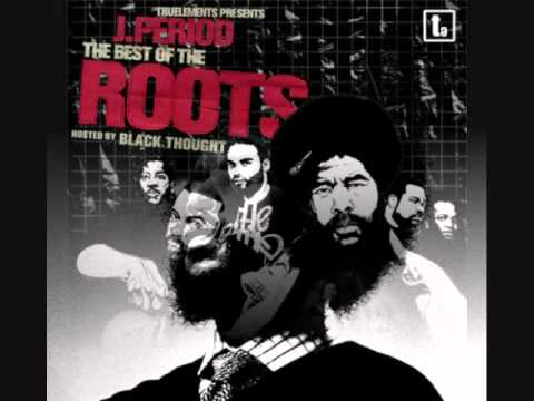 """Don't Feel Right""  J.  Period & Black Thought ""The Best of The Roots"""