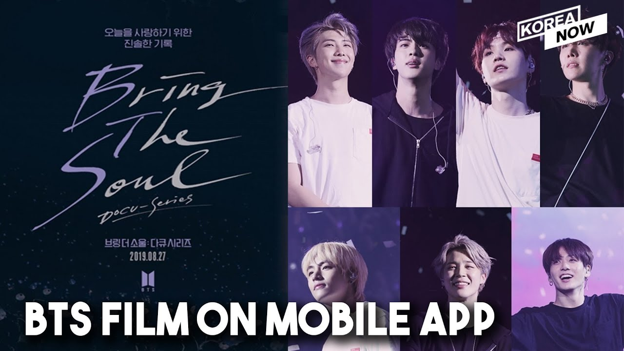 Bts Bring The Soul Docu Series Coming Soon On Weverse Mobile
