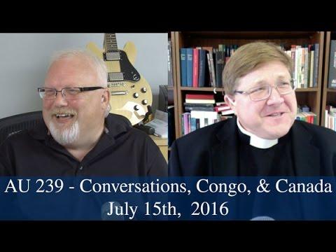 AU 239 - Conversations, Congo & Canada