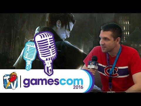 gamescom 2016 | Vampyr - Interview Micha im Gespräch mit Gregory Szucs  | 18.08.2016