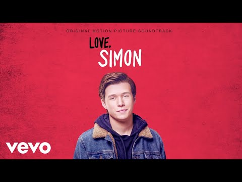 Love, Simon (Original Motion Picture Soundtrack) Album 2018