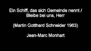 """""""Ein Schiff, das sich Gemeinde nennt (Schneider)"""" Jean-Marc Monhart"""