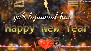 Happy New Year 2020 Naya Naya Saal Hai Naya Naya Maal \\ Hindi status \\ WhatsApp Status \\ Love