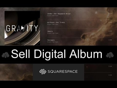 How To Sell Your Album Digitally On SQUARESPACE 2018 MUST SEE!