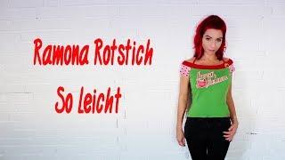 Ramona Rotstich - So Leicht