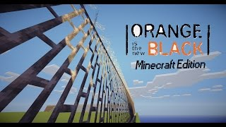 Orange Is The New Black - Minecraft Edition