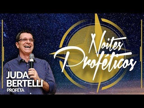 16/07/2017 - Noites Proféticas - Profeta Juda Bertelli